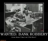 Wanted:Bank Robbery